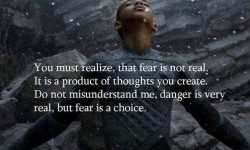 fear is a choice we make