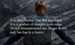 fear is a choice we make